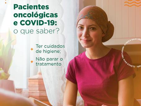 Pacientes oncológicas e COVID-19: o que saber?