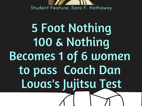 5 Foot Nothing, 100 & Nothing, Becomes One of Six Women to Pass the Jujitsu Test
