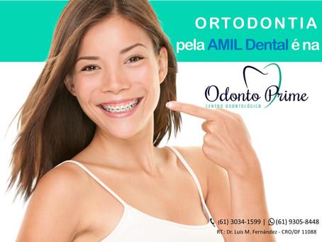 Ortodontia pela AMIL Dental é na Odonto Prime BSB - Asa Sul
