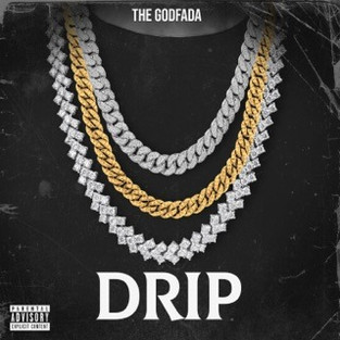 The Godfada - Drip [Audio]