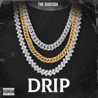 The Godfada - Drip [Audio]