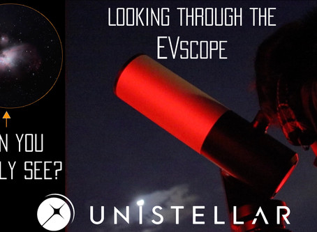 UNISTELLAR'S EVSCOPE - HANDS ON FIRST THOUGHTS UNDER LIGHT POLLUTED SKIES