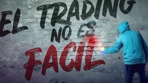 ¡El trading NO ES FACIL!