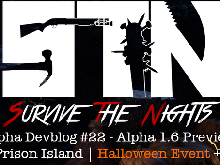 Alpha Devblog #22 - Alpha 1.6 Preview (Prison Island | Halloween Event ++)