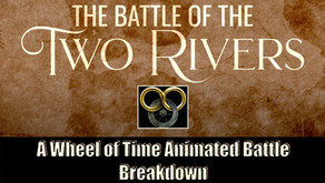 The Battle of the Two Rivers: Breaking Down Wheel of Time Battles