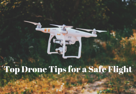 Top Drone Tips for a Safe Flight