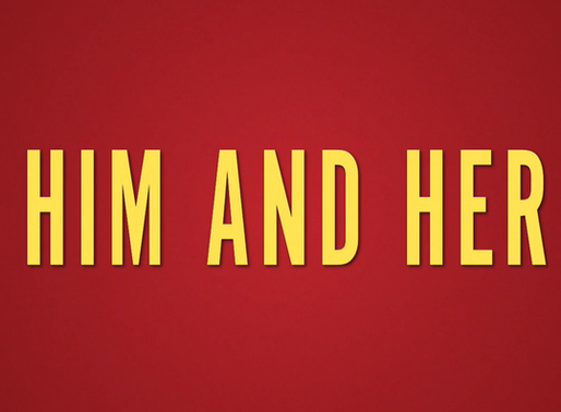 Him and Her Short Film Review