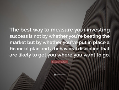 The Best Way To Measure Your Investing Success, By Benjamin Graham.