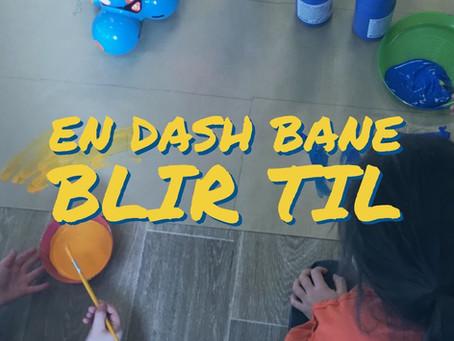 - Tror jeg endelig har funnet en løsning på hvordan jeg kan bruke dash i barnehagen