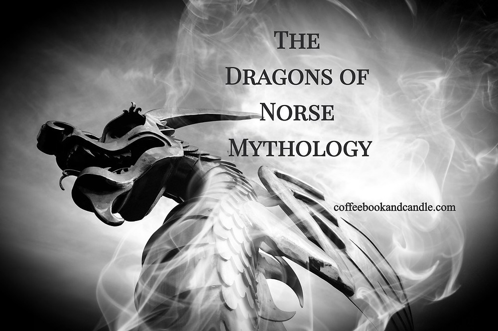 Learn about the dragons of Norse mythology Nidhogg, Jormungandr, and Fafnir in honor of reading challenge Norsevember by book blog Coffee, Book, & Candle