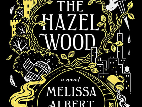 The Hazel Wood - Melissa Albert