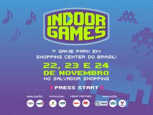 Indoor Games: Esporte Eletrônico invade o Salvador Shopping.