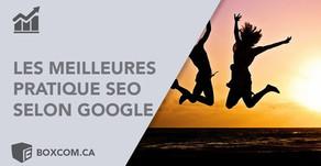 Les meilleures pratique SEO selon Google | Référencement Web