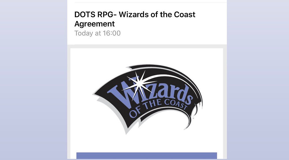 Email screenshot showing subject line: DOTS RPG - Wizards of the Coast Agreement. Wizards of the Coast logo in body of email.