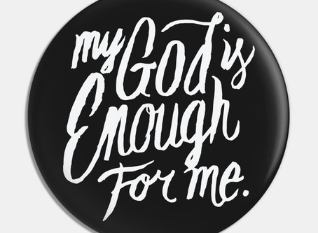 Our God Is ENOUGH!