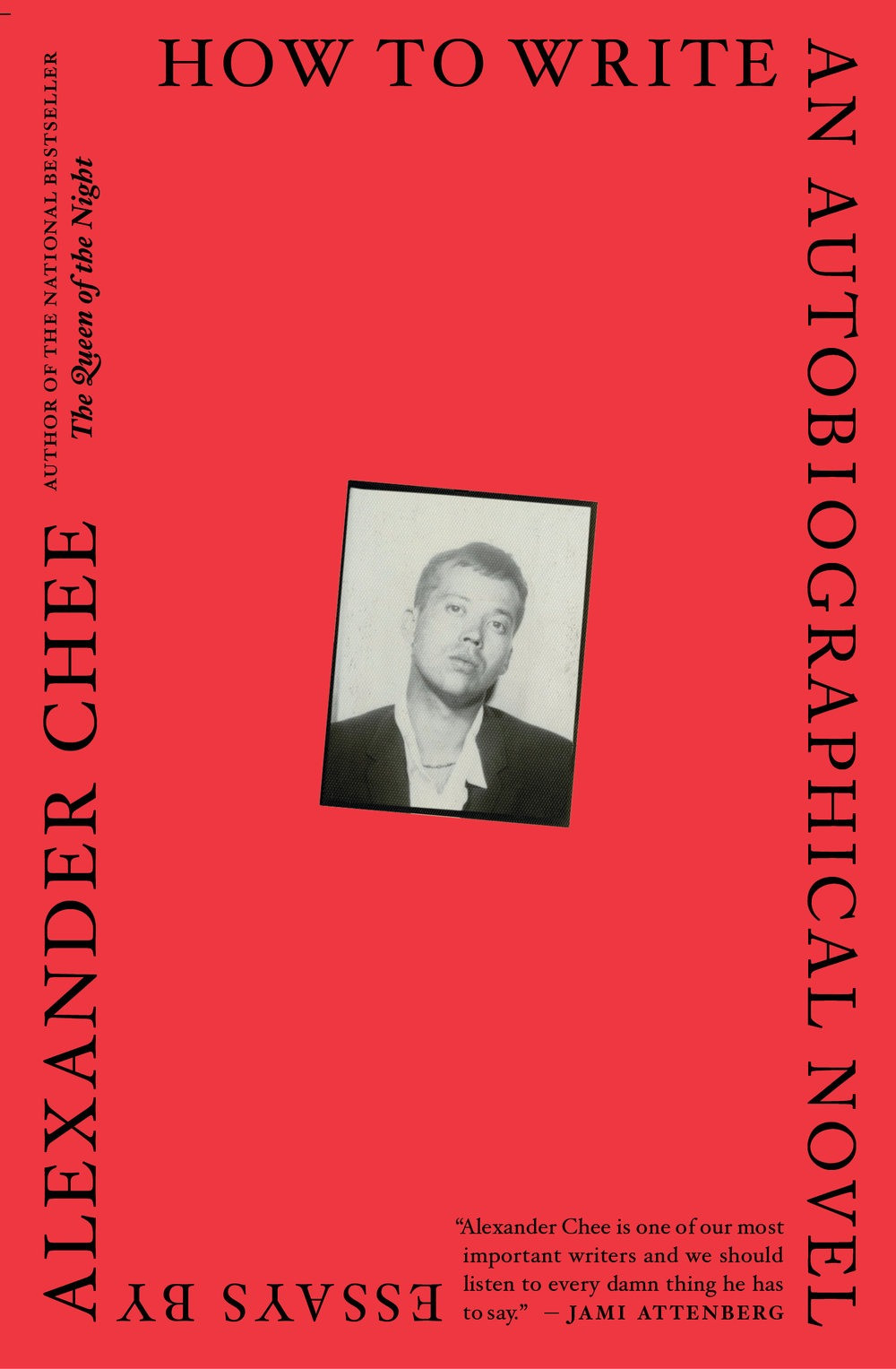 How to Write an Autobiographical Novel by Alexander Chee : the book slut book reviews thebookslut
