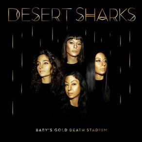 Artist Profile : Desert Sharks