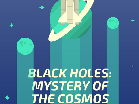 Black Holes: Mystery of the Cosmos – Kelley Kwok