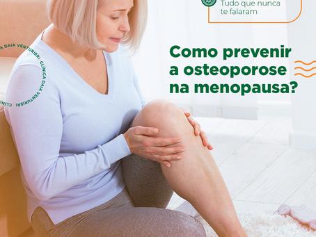Como prevenir a osteoporose na menopausa?
