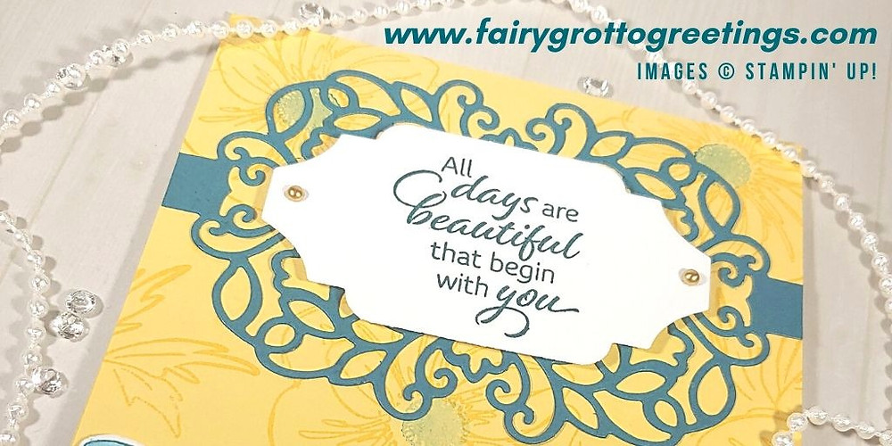"""All days are beautiful that begin with you"" sentiment on card from Stampin' Up!"