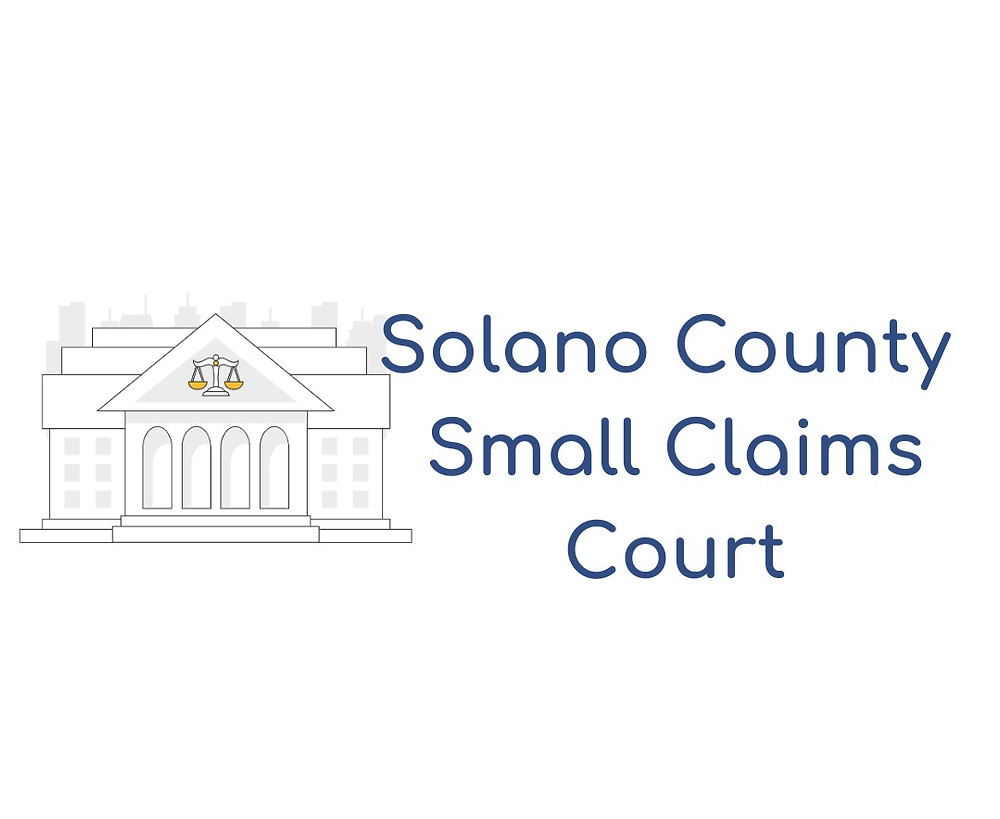 How to file a small claims lawsuit in Solano County Small Claims Court