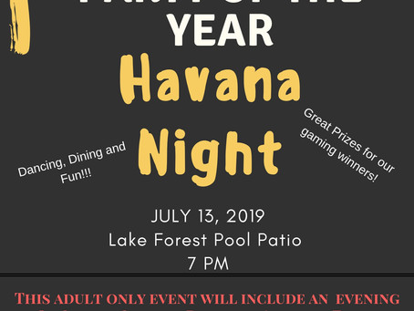 Havana Night-  The LFC Party of the year.  Mark your calendar you do not want to miss this one