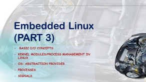 Embedded Linux (PART 3)