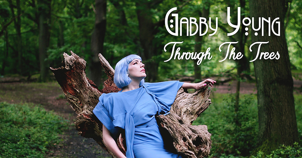 Gabby Young, Through the Trees