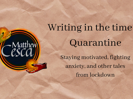 Writing in the Time of Quarantine