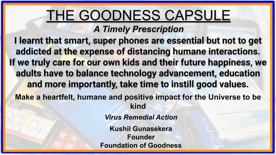 THE GOODNESS CAPSULE A Timely Prescripti