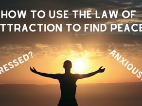 How to Use the Law of Attraction to Find Peace.