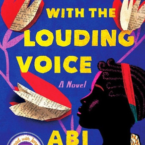 Abi Daré's THE GIRL WITH THE LOUDING VOICE - An Uplifting Story of Bravery and Determination