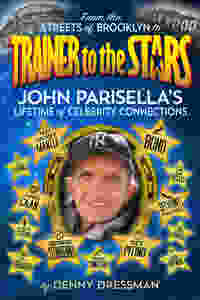 Cover of Trainer to the Stars, a book about the life of racehorse trainer John Parisella