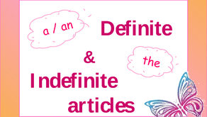 Definite and Indefinite Articles (a, an, the)