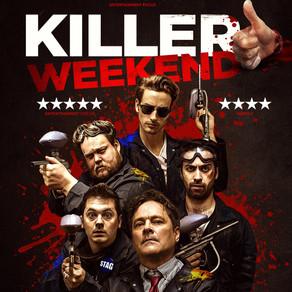 Killer Weekend (aka FUBAR) 2018 - Paintballs and amazeballs.