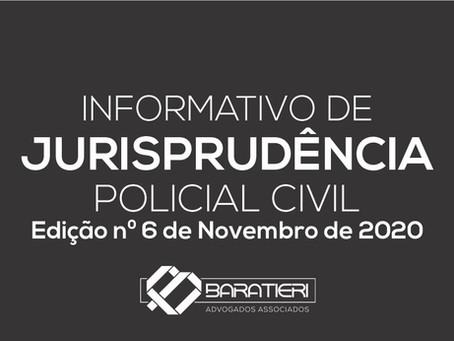 Informativo de Jurisprudência Policial Civil - Edição n° 06 - Novembro/2020