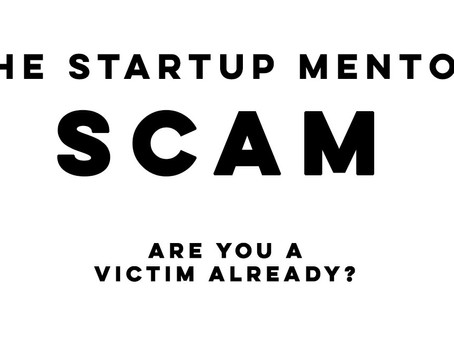 The Startup Mentor Scam