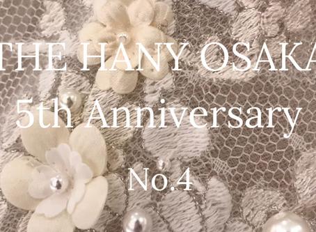 THE HANY OSAKA 5th Anniversary【No,4】