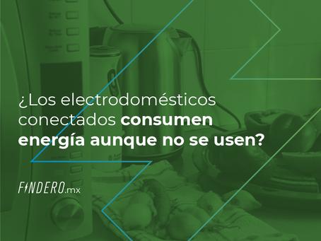 ¿Es cierto que el tener los electrodomésticos conectados sin utilizarlos consumen energía?