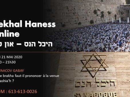 21/05/2020 - Quelle brakha faut-il prononcer à la venue du Mashia'h ? - Rav Gabay