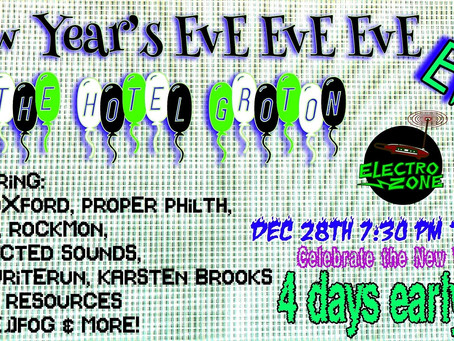 Hotel Groton and the ElectroZone present Immersive New Year's Eve Eve Eve Eve Party