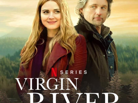 """Virgin River"" Drops on Netflix."