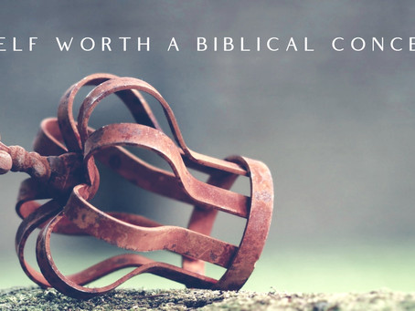 Is Self Worth a Biblical Concept?