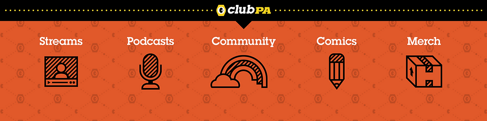 Club PA Banner - Streams, Podcasts, Community, Comics, Merch.