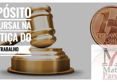 O DEPÓSITO RECURSAL NA JUSTIÇA DO TRABALHO.