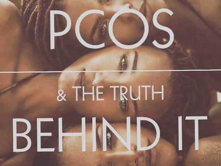 PCOS & The Truth Behind It