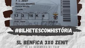 #BilhetesComHistória SL Benfica x Zenit 2019