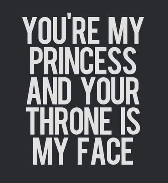 You're my Princess & Your Throne is my Face Meme & Many More Memes!