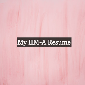 Can you share your IIM-A Resume?