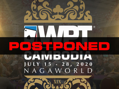 WPT Cambodia Main Tour July 2020 Postponed